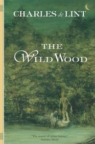 The Wild Wood, Reprint Edition