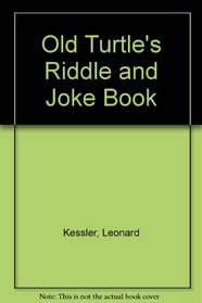 OLD TURTLE'S RIDDLE AND JOKE BOOK