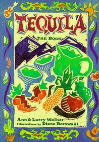 Tequila: The Book