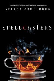 Spellcasters: The Case of the Half-Demon Spy / Dime Store Magic / Industrial Magic / Wedding Bell Hell (Otherworld)