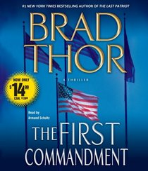 The First Commandment (Scot Harvath, Bk 6) (Audio CD) (Abridged)