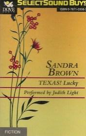 SANDRA BROWN TEXAS! LUCKY (ABRIDGED AUDIOTAPE AUDIOBOOK-LIMITED EDITION)