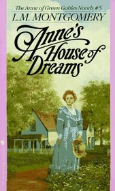Anne's House of Dreams (Anne of Green Gables, Bk 5)