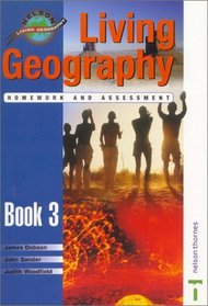 Living Geography, Book 3: Teacher's Homework & Assessment Book (Nelson Living Geography) (Bk. 3)