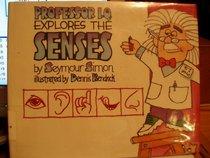 Professor I.Q. Explores the Senses