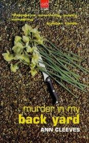 Murder in My Back Yard (A& B Crime)