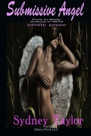 Submissive Angel: Pure in Body, Impure in Mind