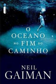 Oceano No Fim do Caminho (Em Portugues do Brasil)