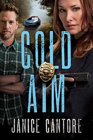 Cold Aim (The Line of Duty)