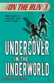Undercover in the Underworld (On the Run 3)