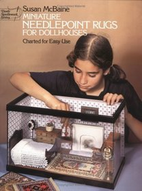 Miniature Needlepoint Rugs for Dollhouses, Charted for Easy Use (Dover Needlework Series)