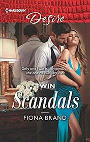 Twin Scandals (Pearl House, Bk 7) (Harlequin Desire, No 2706)