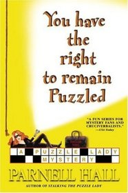 You Have the Right to Remain Puzzled (Puzzle Lady, Bk 8)