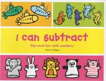 I Can Subtract from 1 to 10: Flip-card Fun with Numbers