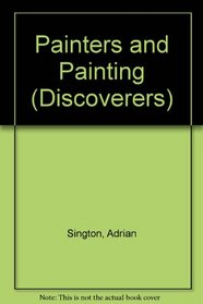 Painters and Painting (Discoverers)