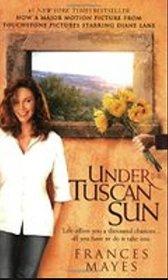 Under the Tuscan Sun / Bella Tuscany