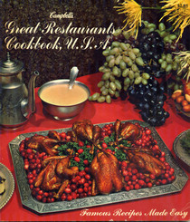 Great Restaurants Cookbook, USA: Famous Recipes made Easy (Campbell's)