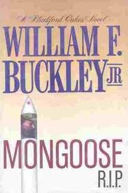 Mongoose R. I. P. (Blackford Oakes, Bk 8)