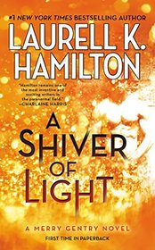 A Shiver of Light (Merry Gentry, Bk 9)