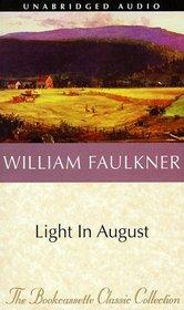 Light in August (Audio Cassette) (Unabridged)