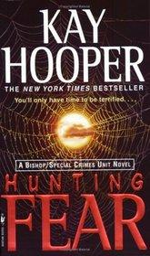 Hunting Fear (Fear, Bk 1)