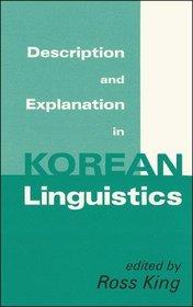 Description and Explanation in Korean Linguistics (Cornell University East Asia, No. 98) (Cornell East Asia Series)