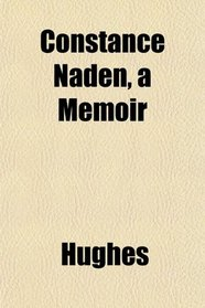 Constance Naden, a Memoir