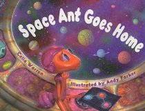 Space Ant Goes Home (Rigby Literacy: Level 9)