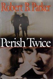Perish Twice (Sunny Randall, Bk 2)