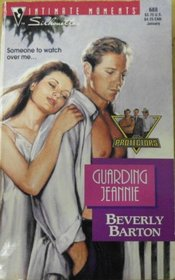 Guarding Jeannie (The Protectors, Bk 5) (Silhouette Intimate Moments, No 688)
