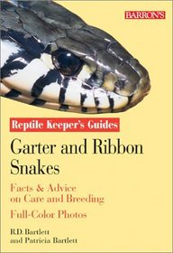 Garter and Ribbon Snakes: Facts  Advice on Care and Breeding (Reptile Keeper's Guide)