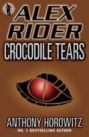 Crocodile Tears (Alex Rider, Bk 8)
