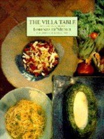 The Villa Table: 300 Classic Italian Recipes