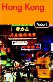 Fodor's Hong Kong, 20th Edition: With Macau and the South China Cities (Fodor's Gold Guides)
