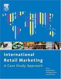 International Retail Marketing : A Case Study Approach