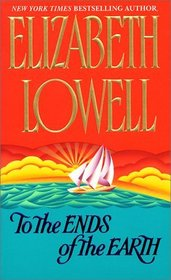 To the Ends of the Earth (Avon Romance)