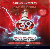 The 39 Clues: Cahills vs. Vespers Book 6: Day of Doom - Audio Library Edition