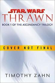 Thrawn: The Ascendancy Trilogy #1 (Star Wars)