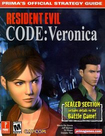 Resident Evil Code: Veronica (Prima's Official Strategy Guide)