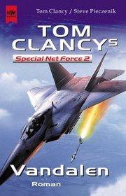 Vandalen (Tom Clancy's Special Net Force, Bk 2) (Virtual Vandals) (German Edition)
