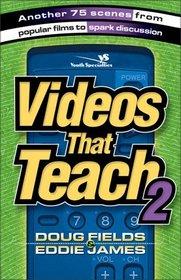 Videos That Teach 2