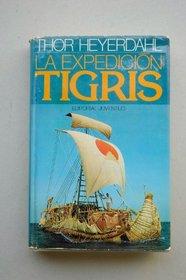 Expedicion Tigris, La