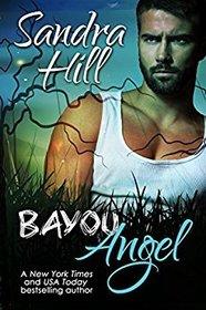 Bayou Angel: A Cajun Novel (Cajun Books) (Volume 8)
