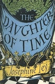 The Daughter of Time (The Best Mysteries of All Time)