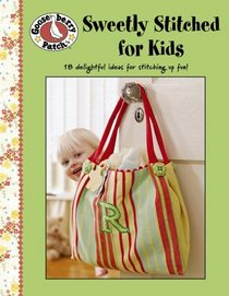 Sweetly Stitched For Kids (Leisure Arts #4746)