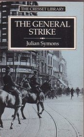 The General Strike: A Historical Portrait