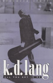 K.D. Lang: All You Get Is Me