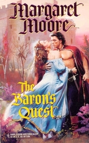 The Baron's Quest (Warriors, Bk 6) (Harlequin Historical, No 328)
