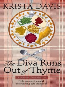 The Diva Runs Out of Thyme (Wheeler Large Print Cozy Mystery)
