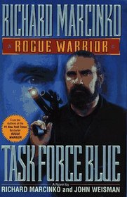 Task Force Blue (Rogue Warrior, Bk 4)